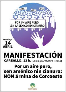 Cartel da manifestación en Carballo do 14 de abril de 2013 contra a mina proxectada por Edgewater en Corcoesto