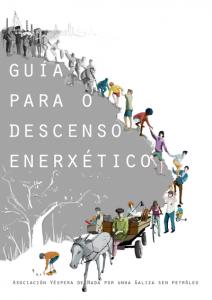 capa-guia-descenso-enerxetico-vespera-de-nada-galiza-sen-petroleo-BY-Antia-Barba-Marinho
