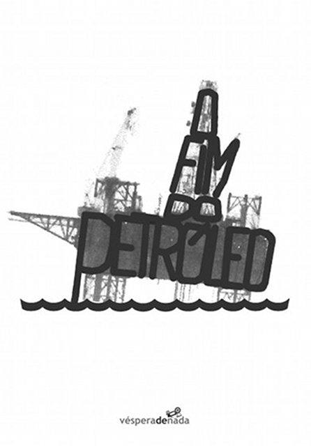 O fim do petróleo