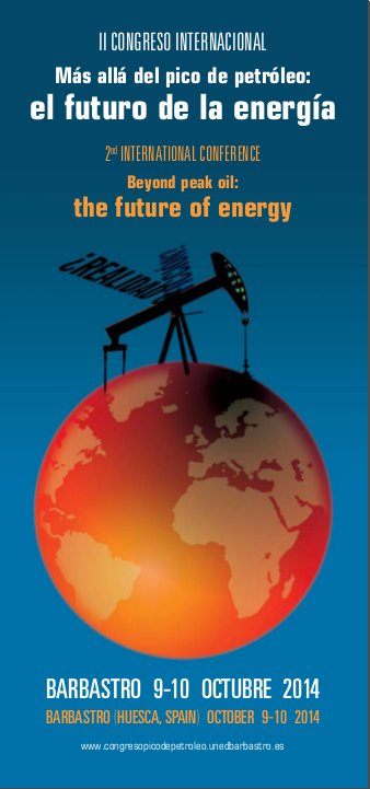 II Congreso Internacional 'Más allá del pico del petróleo: el futuro de la energía'
