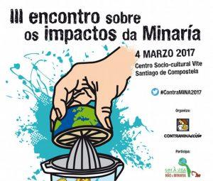 Véspera de Nada participará no III Encontros sobre impactos da Minaría (4-marzo, Compostela) #ContraMINA2017