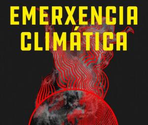 Véspera de Nada na semana polo clima: «Non hai mañá (para a civilización do crecemento)» (Compostela, 23 de set.)