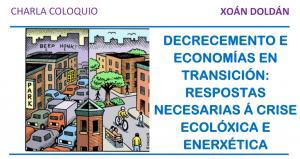 Xoán Doldán falará mañá 25 de abril en Moaña sobre «Decrecemento e Economías en transición: Respostas necesarias á crise ecolóxica e enerxética»
