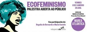 Ecofeminismo. Palestra na Coruña o venres 8 de xaneiro con Begoña de Bernardo e Maria Castelo