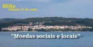 Charla sobre «Moedas sociais e locais» en Miño (sábado 11 de xuño)